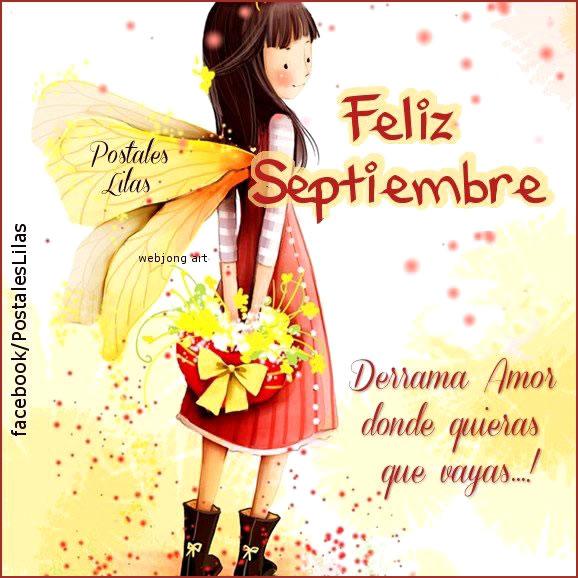 Feliz Septiembre, Derrama Amor donde quieras que vayas!
