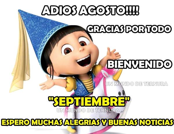 Adiós Agosto! Gracias por todo. Bienvenido Septiembre!
