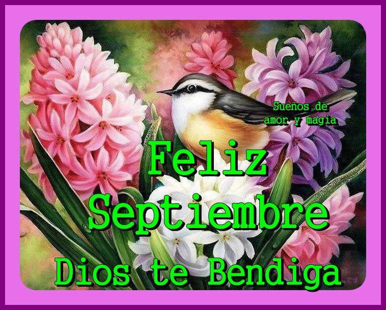 Feliz Septiembre, Dios te Bendiga