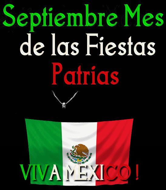 Septiembre, Mes de las Fiestas Patrias. Viva México!
