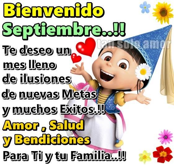 Bienvenido Septiembre! Amor, salud y bendiciones para ti y tu familia!