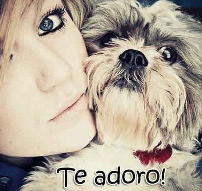Te adoro!
