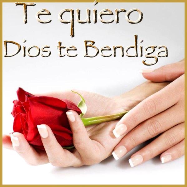 Te quiero, Dios te Bendiga