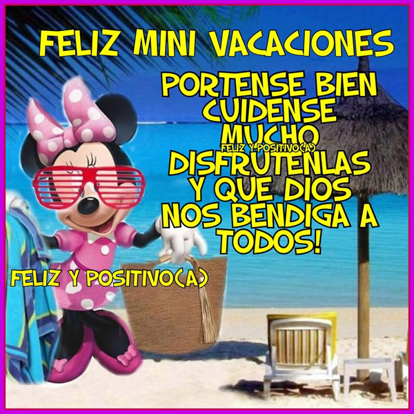 Feliz Mini Vacaciones