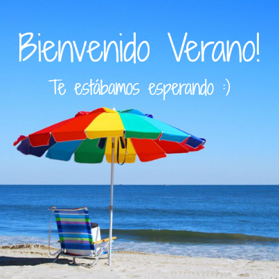 Bienvenido Verano! Te estábamos esperando :)