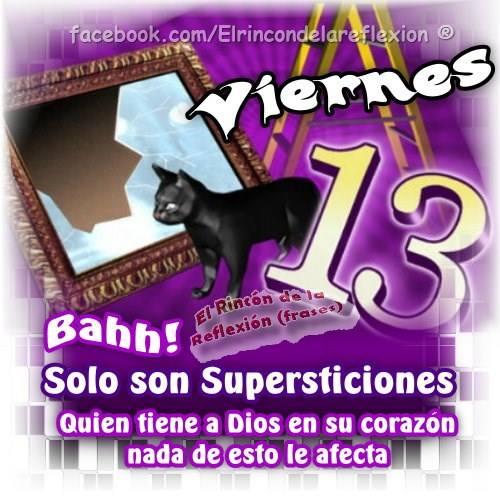 Viernes 13, Bahh! Solo son supersticiones