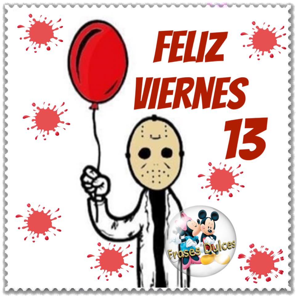 Feliz Viernes 13