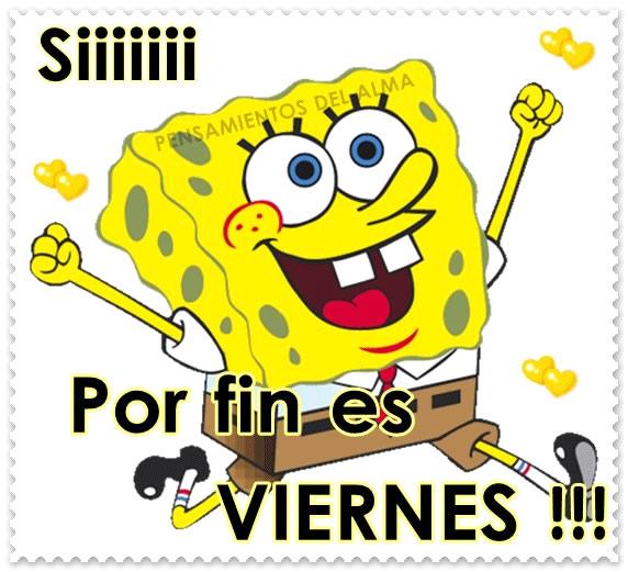 Siiii Por fin es Viernes !!!