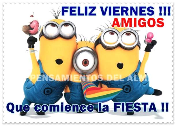 Feliz Viernes Amigos Que Comience La Fiesta Imagen 6913