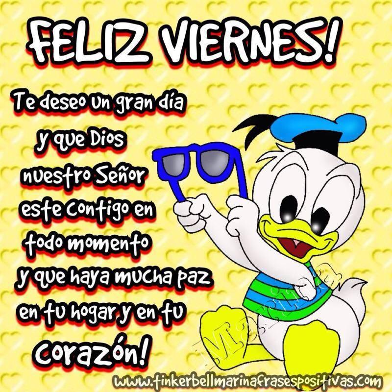 Feliz Viernes! Te deseo un gran día...