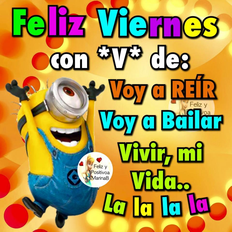 Feliz Viernes con *V* de: Voy a Reir...