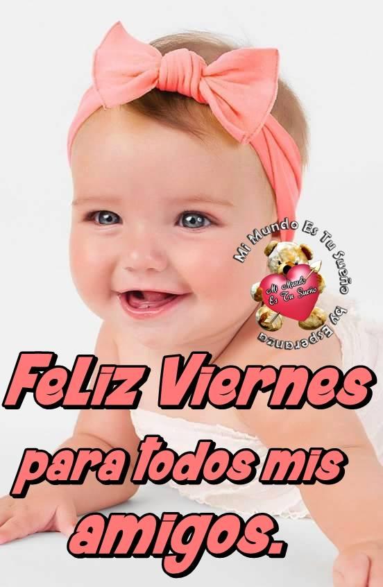 Feliz Viernes para todos mis amigos