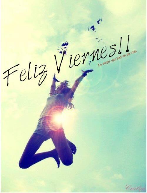 ¡Feliz Viernes!!