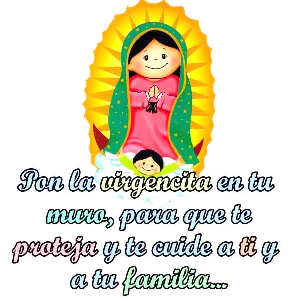 Pon la virgencita en tu muro, para que te proteja y cuide a ti y a tu familia